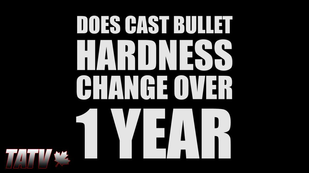 Does Cast Bullet Hardness Change Over 1 Year