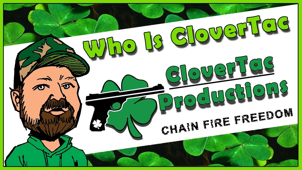 Welcome To CloverTac Productions - Who Is CloverTac - Get To Know Our Channel  - Chain Fire Freedom