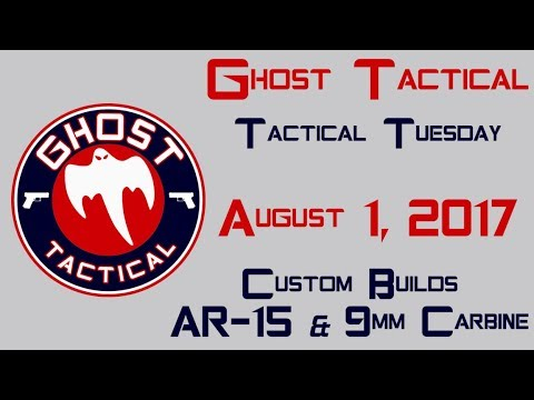 Tactical Tuesday: Building & Customizing AR-15s & 9mm Carbines
