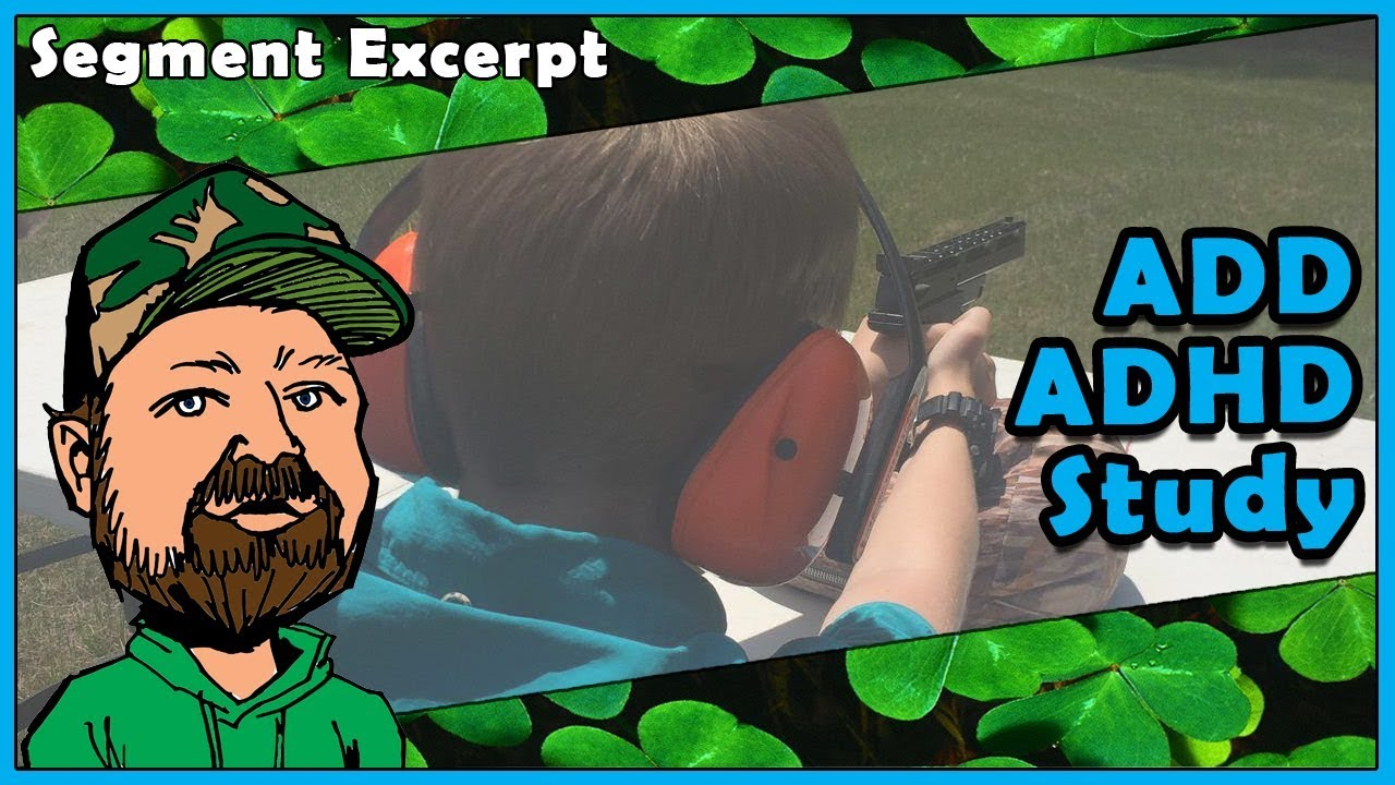Benefits Of Shooting Sports For Those With ADD & ADHD (Excerpt From The Next Generation)