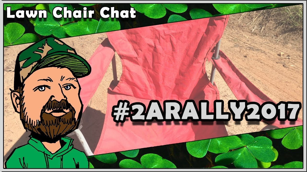 CloverTac Lawn Chair Chat - Getting Ready For #2ARALLY2017 & More