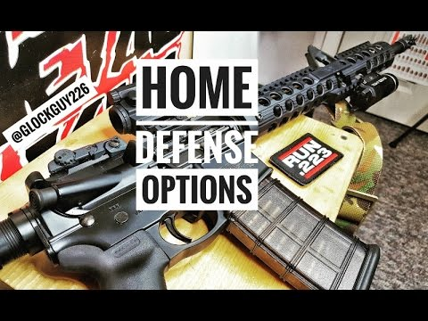 Home defense options