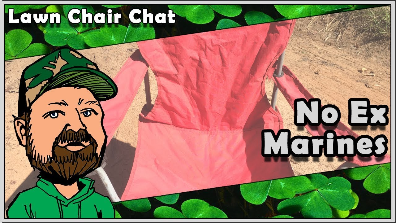 CloverTac Lawn Chair Chat - Meals Ready To Eat (MRE) - Once A Marine Always  A Marine?