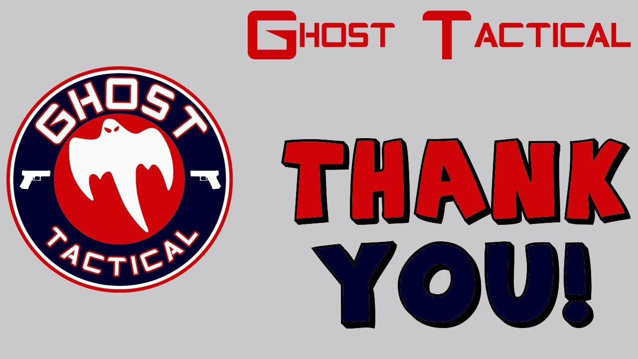 Thank You From Ghost Tactical