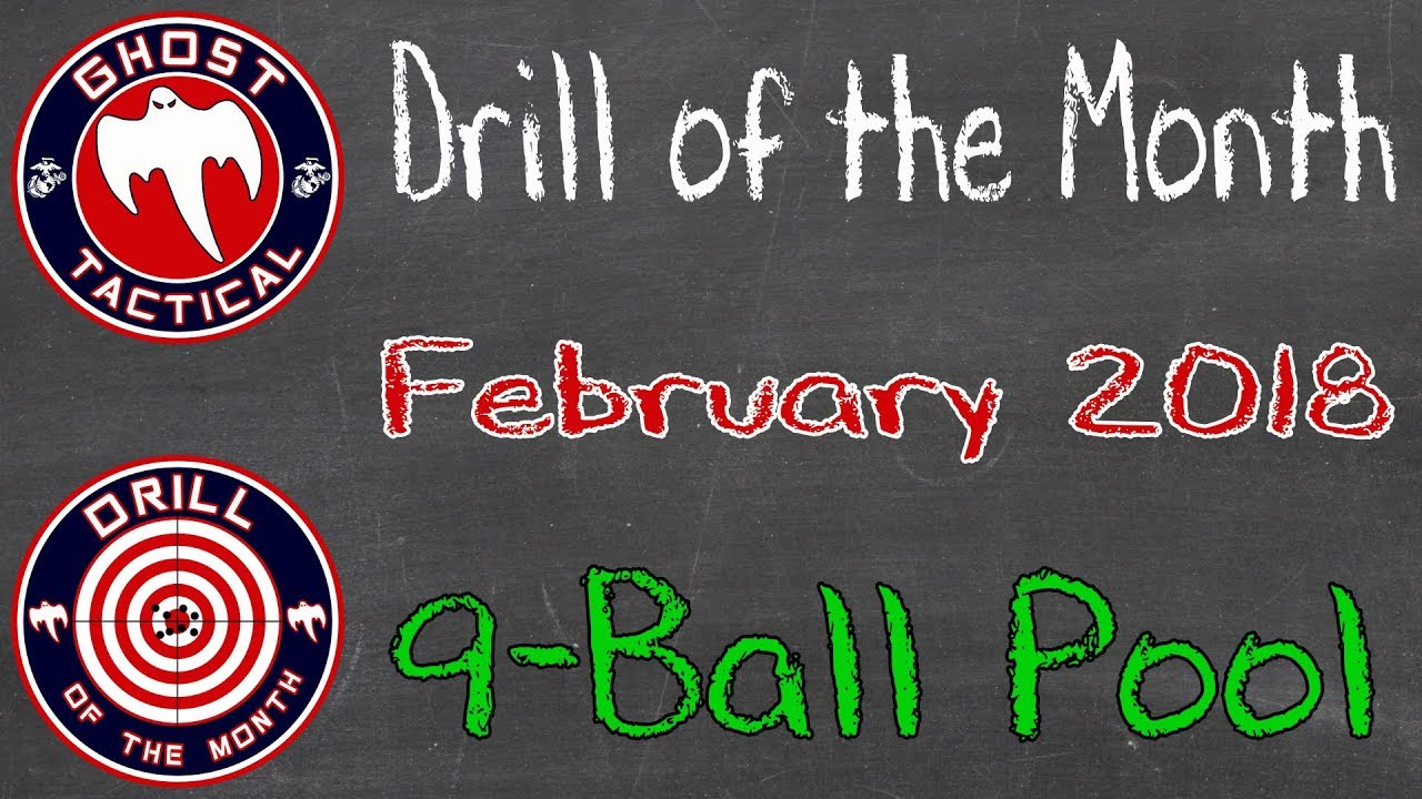 Ghost Tactical Drill of the Month:  February 2018:  9-Ball Pool