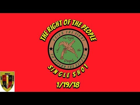 The Right of the People Single Shot 1/19/18- Woman shoots attacker who pinned her to fence!