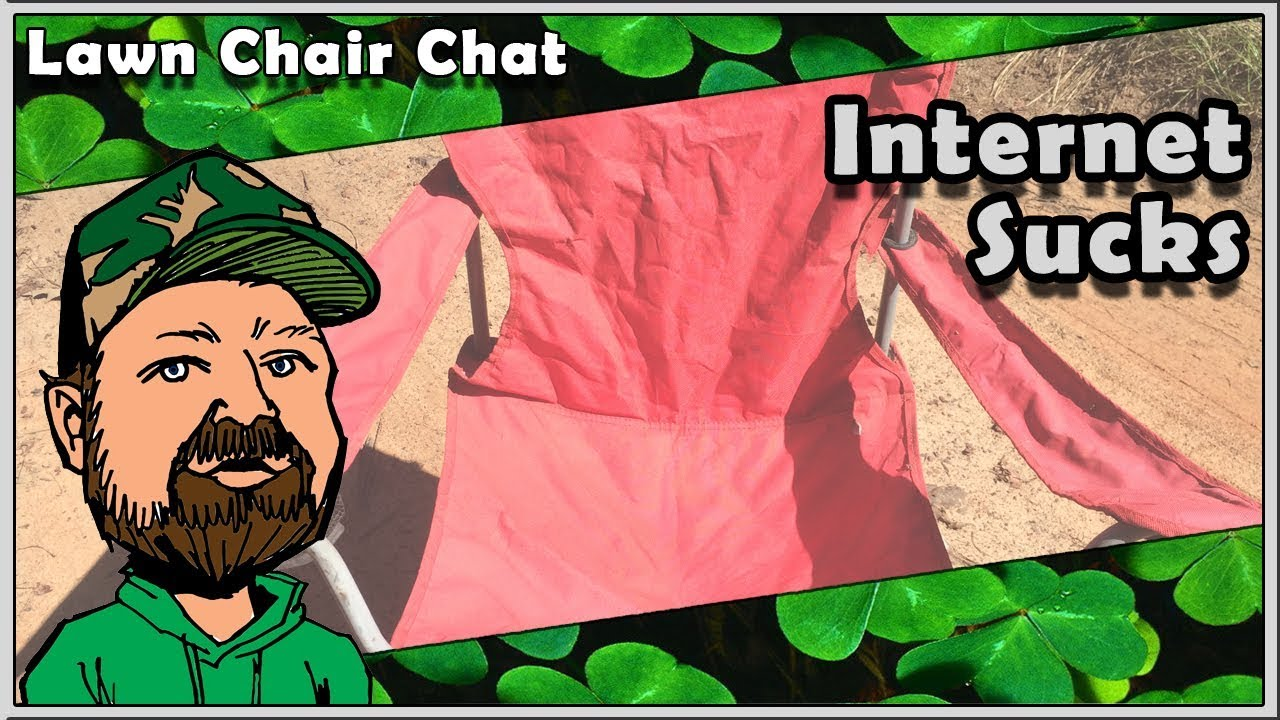 CloverTac Lawn Chair Chat - Internet Connection Problems - Hank Strange Said What?