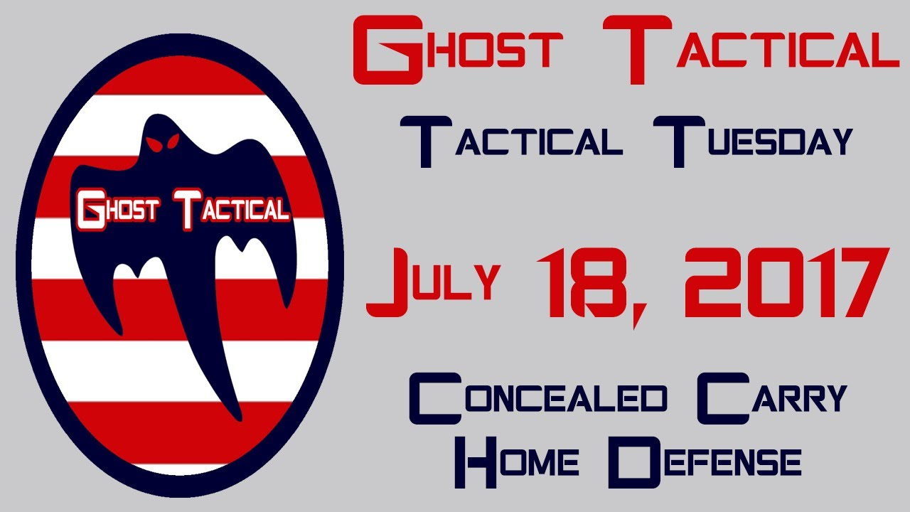 Tactical Tuesday:  Concealed Carry and Home Defense