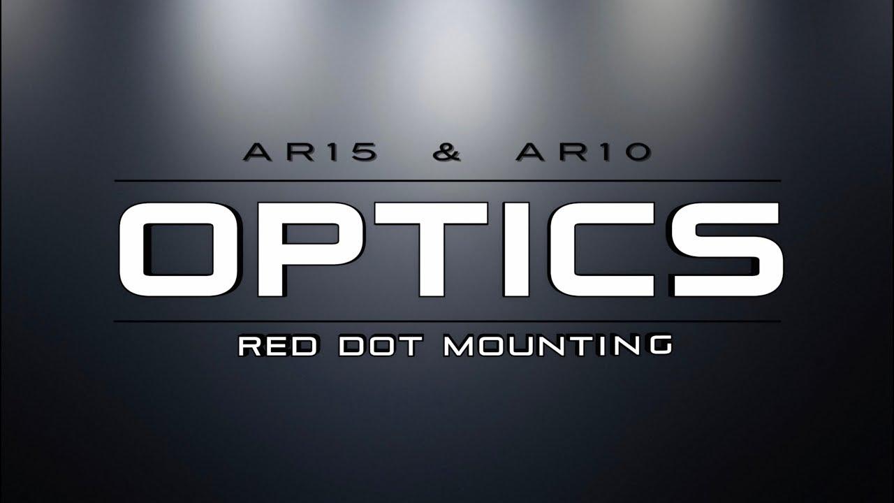 Optics - AR Red Dot Mounting