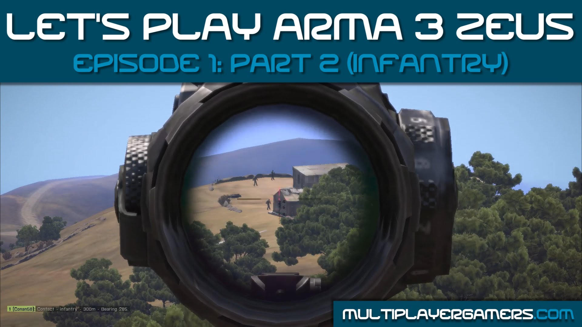 MG's Arma3 Zeus: Ep 1 Pt 2 (Infantry View)
