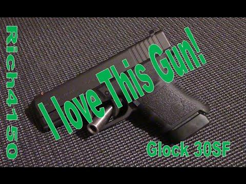 Glock 30SF I Love This Gun!