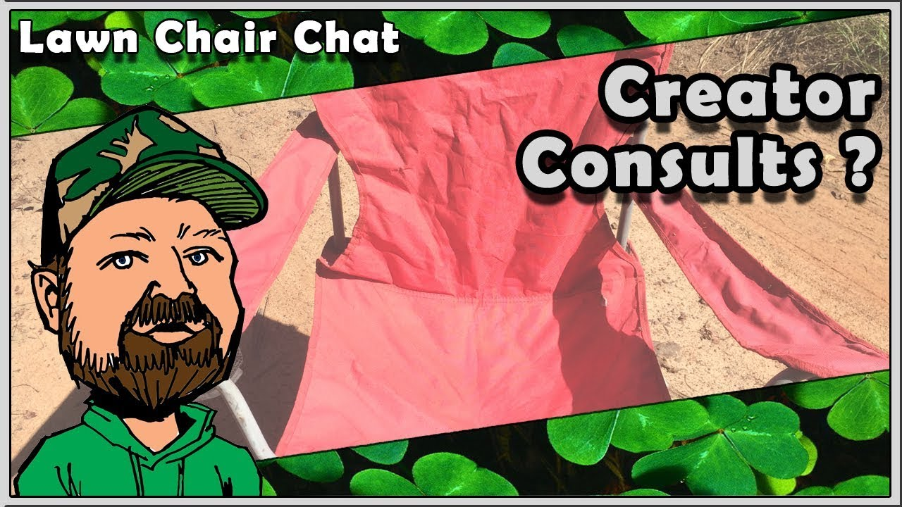 The Late Lawn Chair Chat - Consulting Options For Creators, Thank You To Ghost Tactical & More
