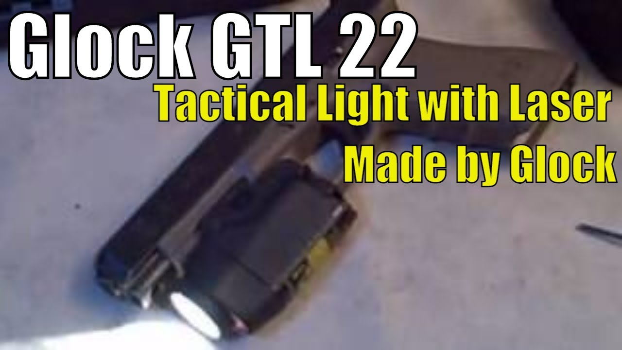 Glock GTL 22 - Made by Glock - Tactical Light with Laser - GL3145 Replacement Bulb CR123 Batteries