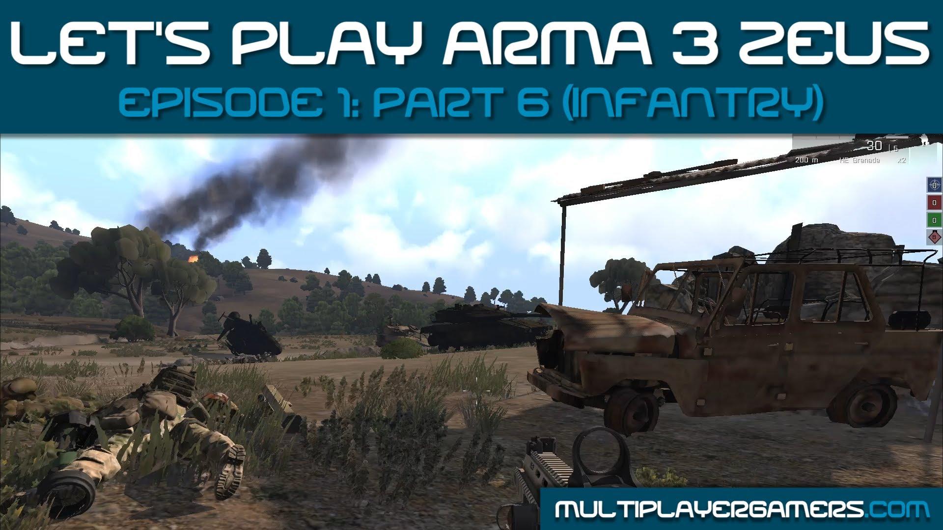 MG's Arma3 Zeus: Ep 1 Pt 6 (Infantry View)