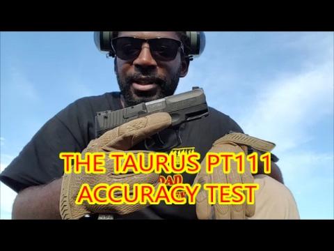 TAURUS PT111 ACCURACY TEST