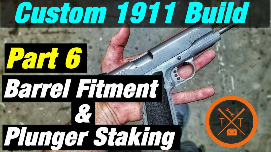 Custom 1911 Build Part 6: Barrel Fitting & Plunger Staking!