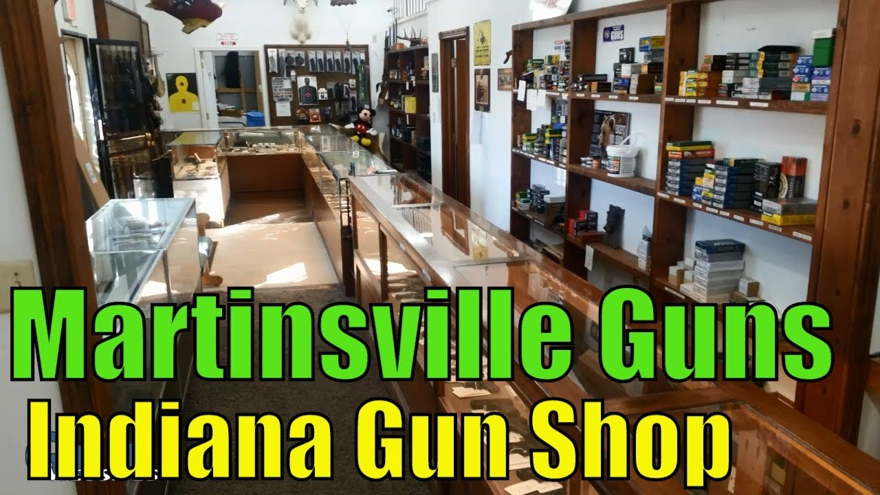 Martinsville Guns - Indiana Gun Shop