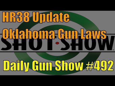 HR38 Update, Oklahoma Gun Laws - Daily Gun Show #492