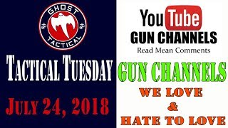 50th Episode Celebration:  Gun Channels We Love & Hate to Love:  #TacticalTuesday ep 50