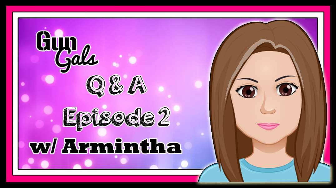 Armintha Answers Questions Episode 2