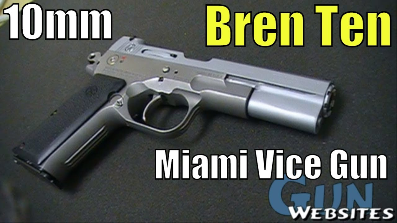 Bren Ten 10mm Pistol - The Famous Miami Vice gun, Jeff Coopers 10mm Pistol Design & Concept