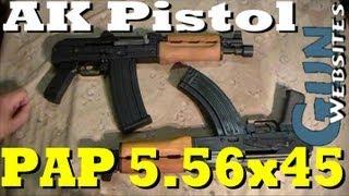 PAP 5.56x45 AK Pistol