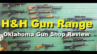 H&H Sporting Sports, Oklahoma Gun Shop Review