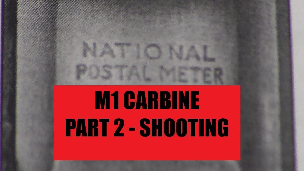 M1 CARBINE PART 2 - SHOOTING