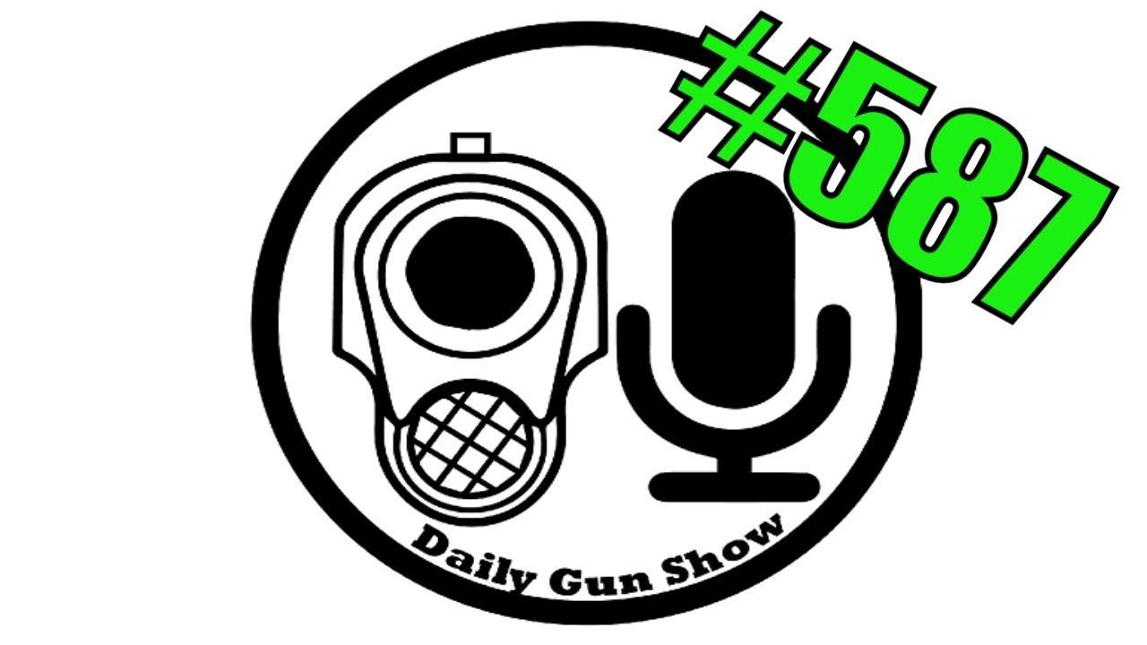 Daily Gun Show #587