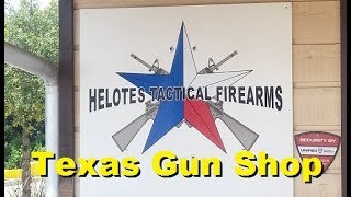 Helotes Tactical, San Antonio, TX - Gun Shop