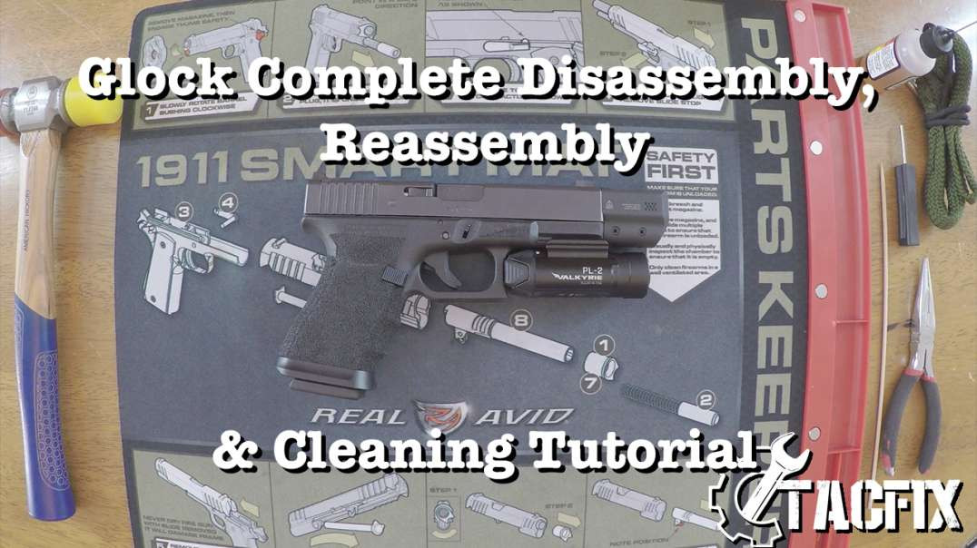 Glock Complete Disassembly, Reassembly, and Cleaning Tutorial