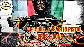 GUN RANT: AR15 RIFLE VS AR15 PISTOL