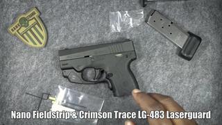 Nano Fieldstrip & Crimson Trace LG 483 Laserguard