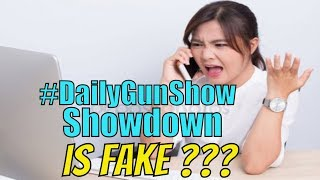 #DailyGunShow Showdown IS FAKE - Daily Gun Show