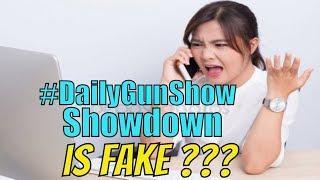 #DailyGunShow Showdown IS FAKE - Daily Gun Show