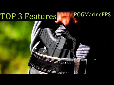 TOP 3 Features ~ Conceal Carry Handgun ~ It's Personal
