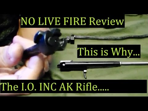 Why No LIVE FIRE Review of I.O. INC ? What Happened? -AK-47 Model M247-T