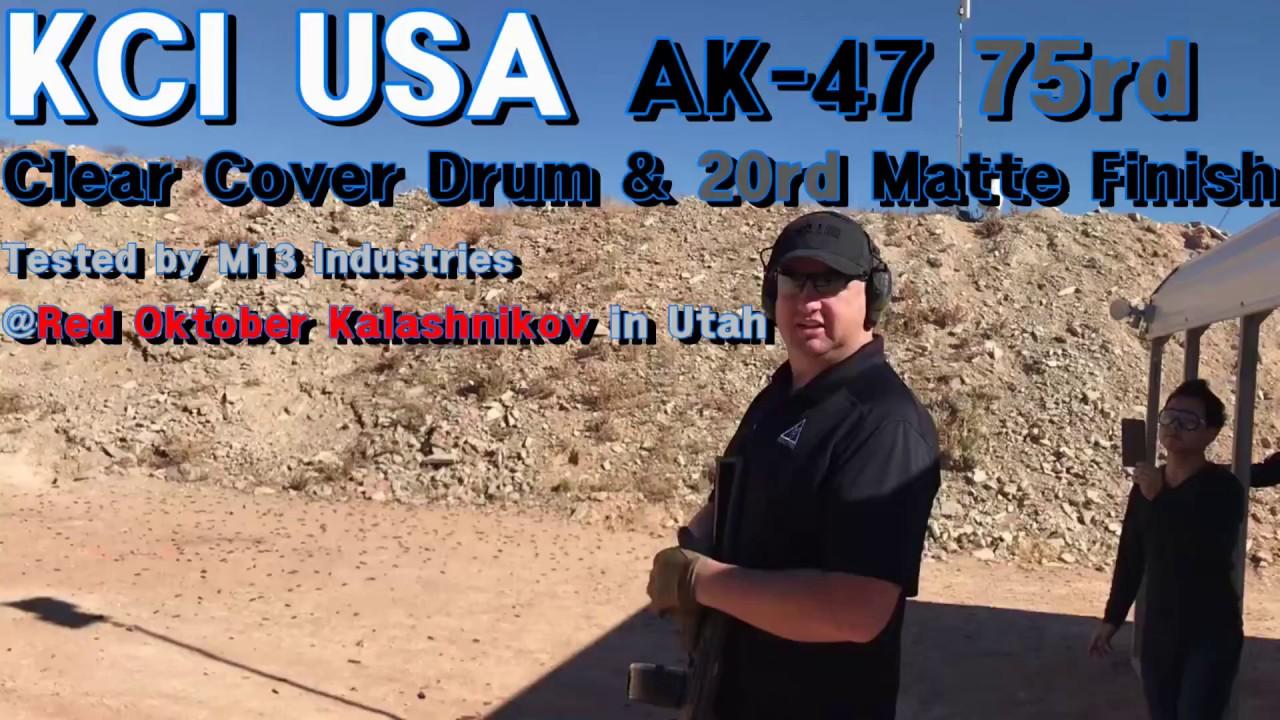 KCI USA AK-47 75rd Clear Cover Drum & 20rd Matte Finish Magazine Shooting @Red Oktober Utah