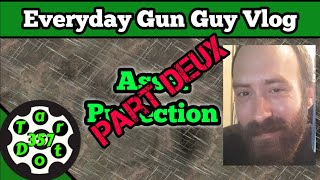 Everyday Gun Guy Vlog 015 || Asset Protection And Shoplifters