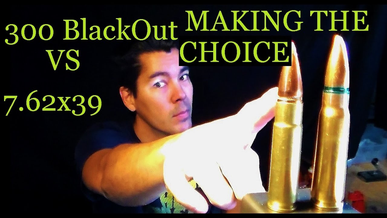 300 BLACKOUT VS 7.62x39 The Facts You Need to Consider - Making the Choice