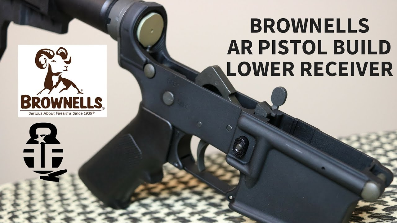 Brownells Budget AR Pistol Build - Pt. 2 Lower Receiver
