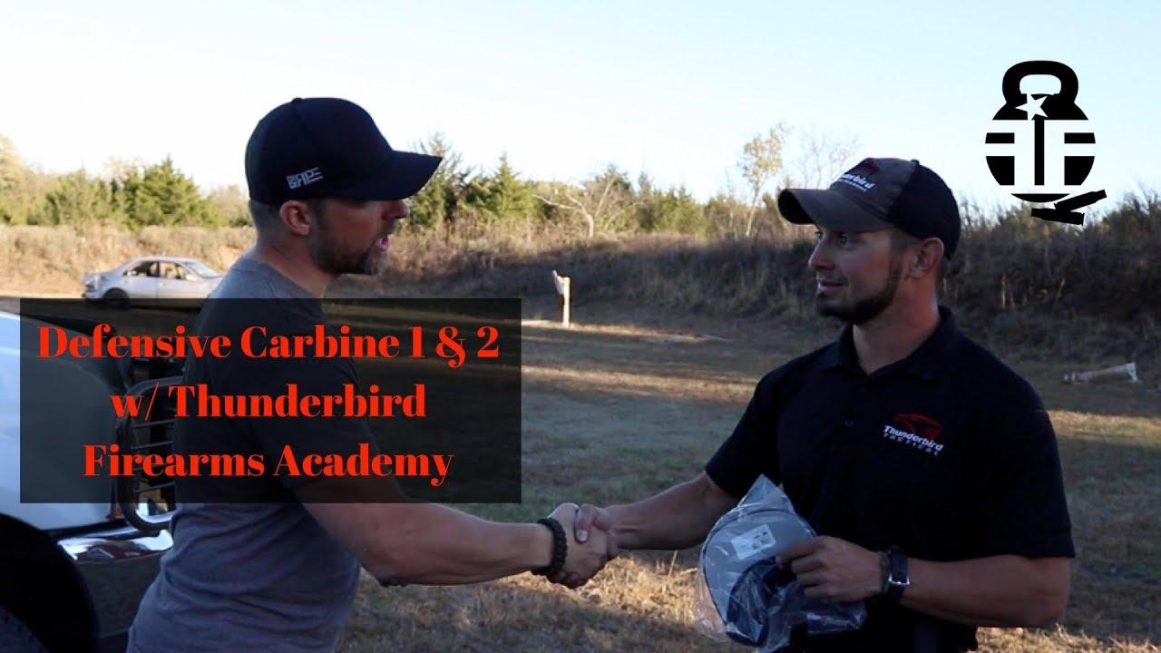 Thunderbird Firearms Academy - Defensive Carbine 1 & 2
