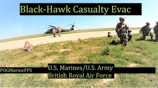 Casualty Evacuation First person GOPro Blackhawk U.S. Marines  U.S Army, and British Royal Air Force