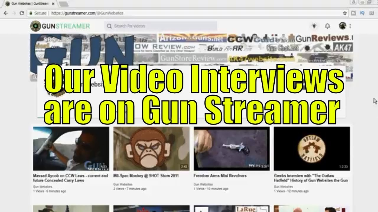 GunWebsites Video Interviews are on Gun Streamer