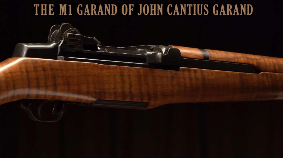 The M1 Garand of John Cantius Garand