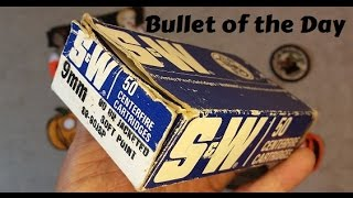 Bullet of the Day: Smith & Wesson 9mm Ammo