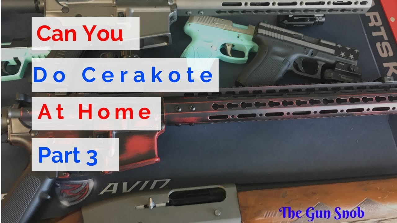 Can you do Cerakote at home? part 3 (Mixing Cerakote and application)