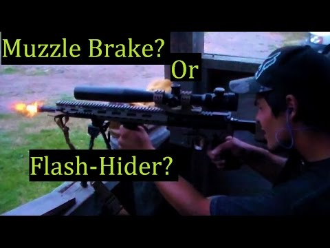Muzzle Brake or Flash Hider? Which one do YOU need?