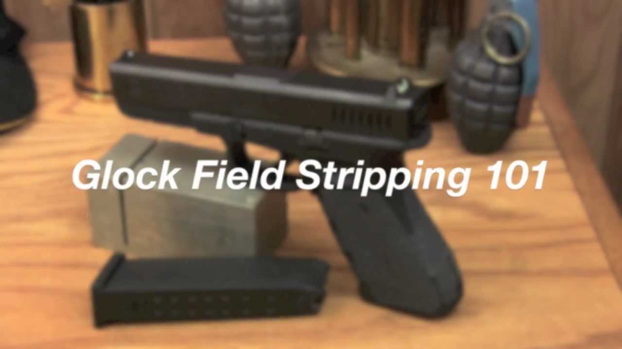 How to Field Strip a Glock (HD Tutorial)