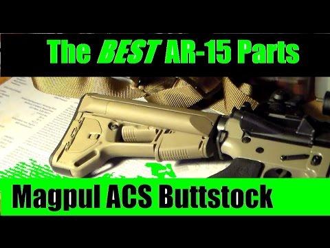 AR 15 BEST Parts Series BEST buttstock Magpul ACS Review